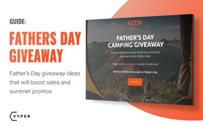 Father's Day Giveaway Ideas That Will Boost Sales and Summer Promos