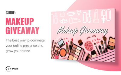 Makeup Giveaway: The Best Way to Dominate Your Online Presence