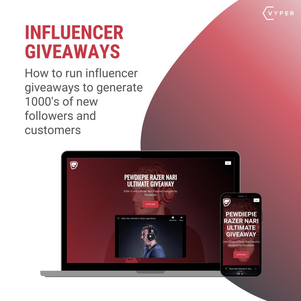 VYPER Influencer Giveaway