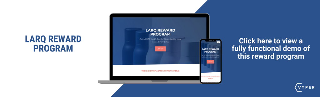 LARQ Reward program VYPER Demo