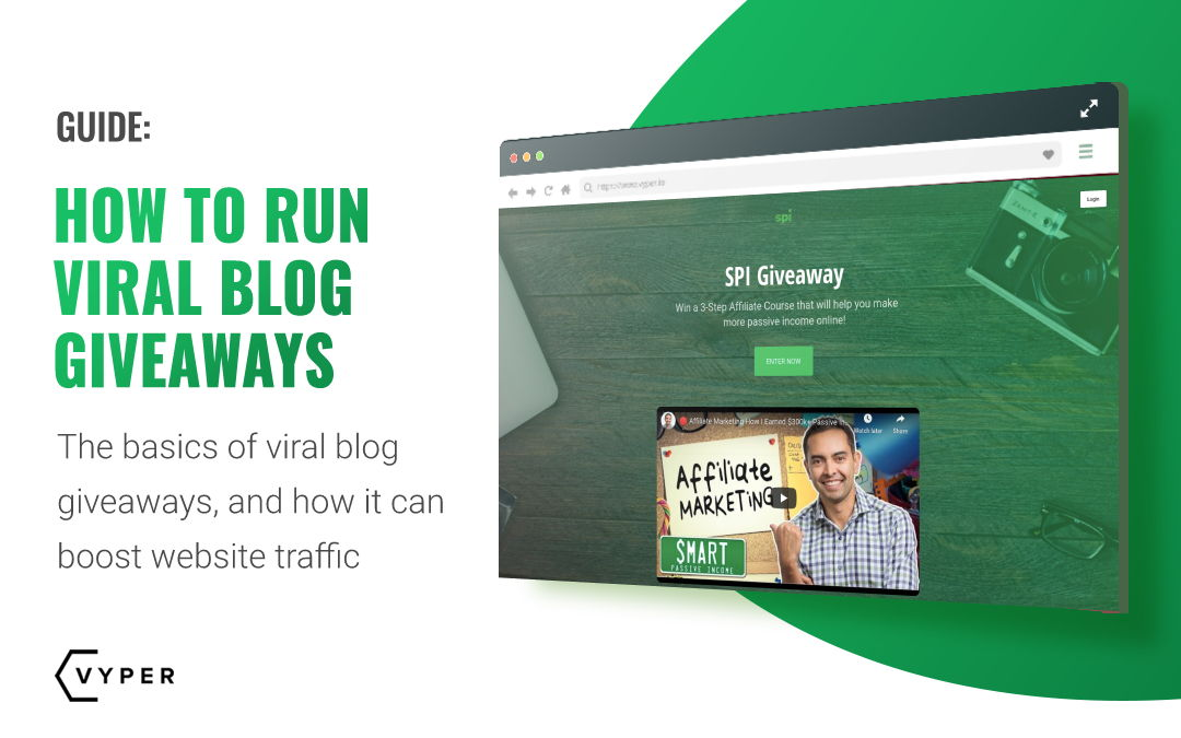 How to Run Viral Blog Giveaways To Build a 10k+ Email List