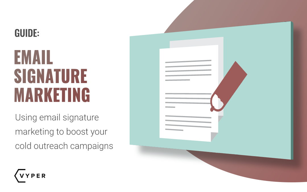 Implementing Email Signature Marketing into Your Cold Outreach Campaign