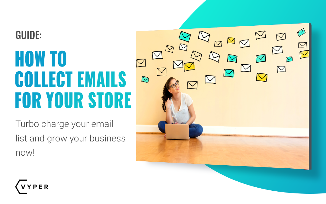 How to Collect Emails for Your Online Store
