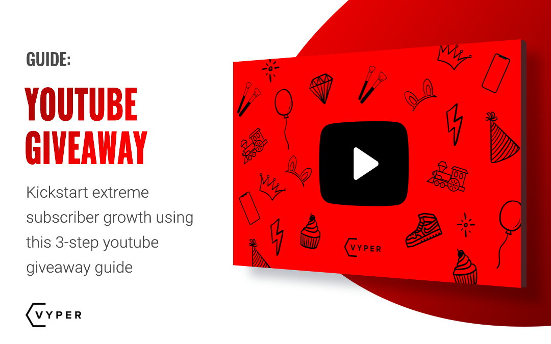 YouTube Giveaway: How to Kickstart Extreme Subscriber Growth