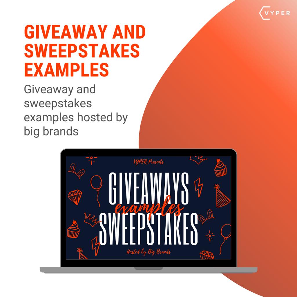 Giveaway and sweepstake examples
