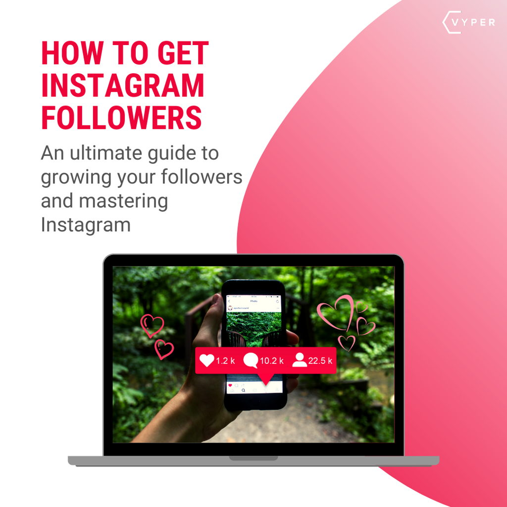VYPER how to get more instagram followers