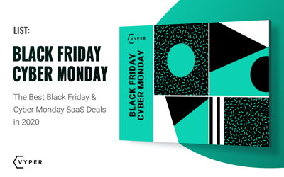 The Best Black Friday & Cyber Monday SaaS Deals 2020