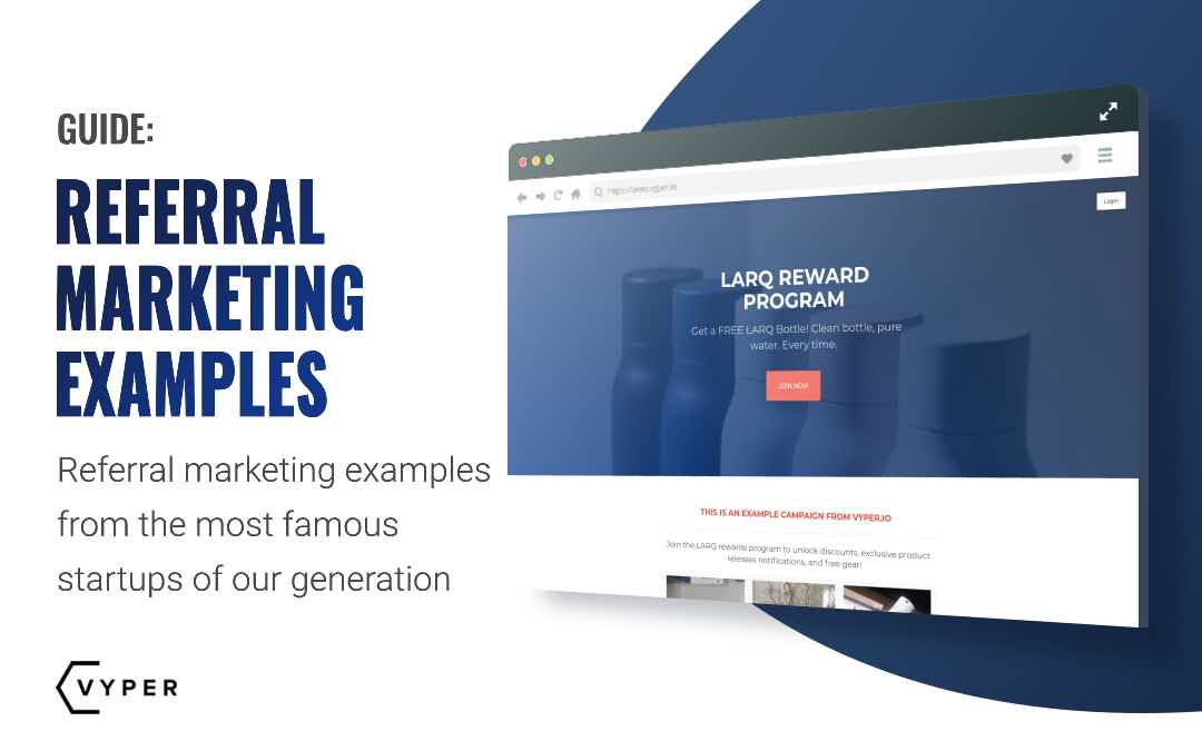 Referral Marketing Examples