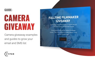 Camera Giveaway Examples and Guide to Grow Your Email and SMS List