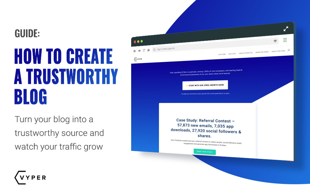 How to Create a Trustworthy Blog That Can Exponentially Grow Your Business