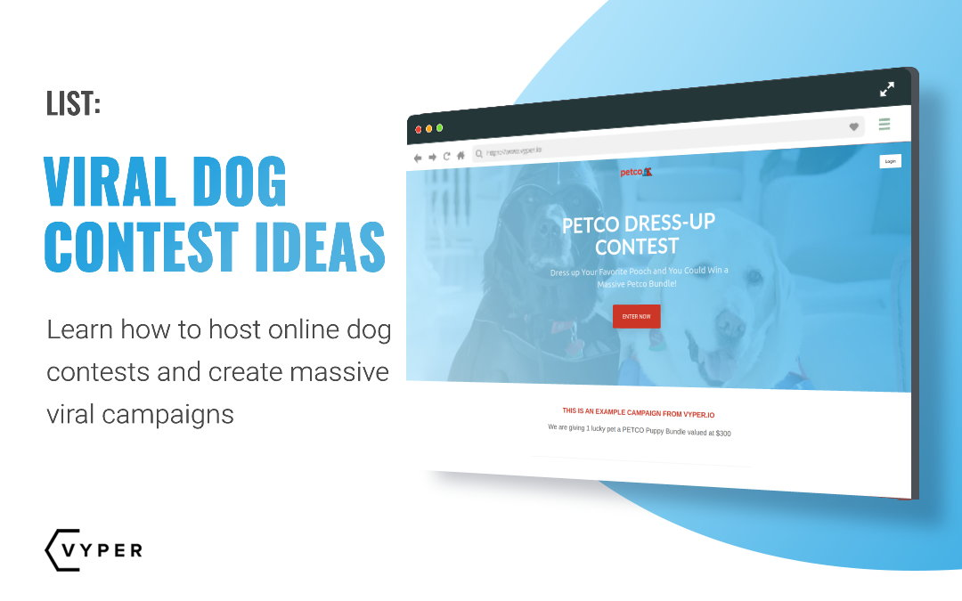 Best Viral Dog Contest Ideas To Build a Huge Email List