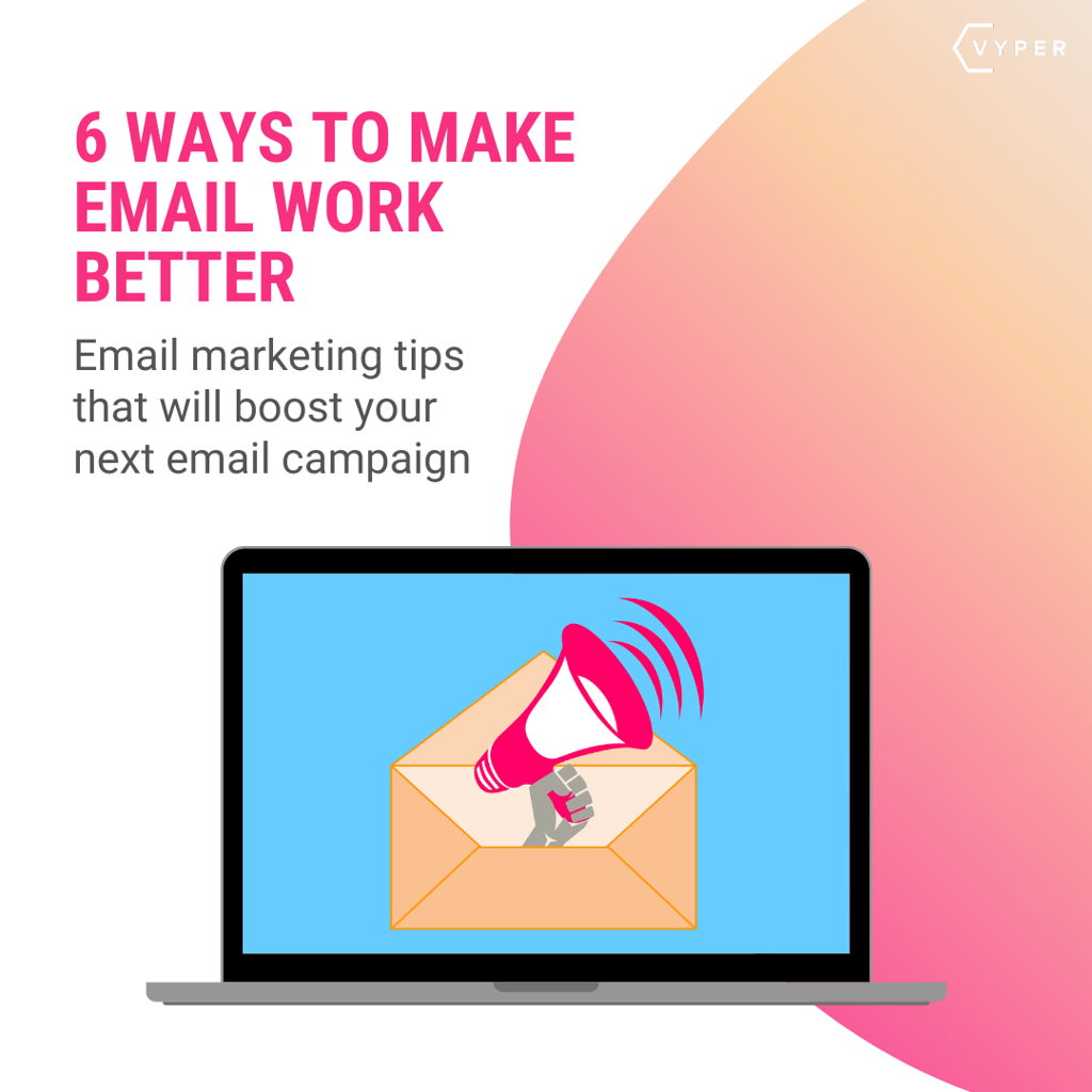6 Ways to make email work